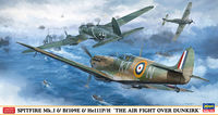 SPITFIRE Mk.I & Bf109E & He111P/H THE AIR FIGHT OVER DUNKIRK (Three kits in the box)
