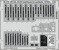 M113A ACAV dashboard & seatbelts STEEL  AFV CLUB
